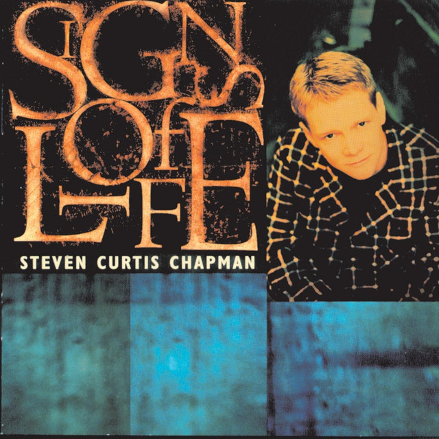 Steven Curtis Chapman Signs of Life album cover