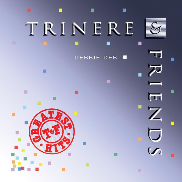 Trinere & Friends Greatest Hits