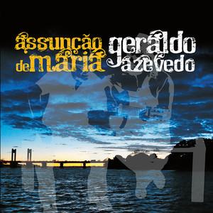 Assunção de Maria e Geraldo Azevedo album
