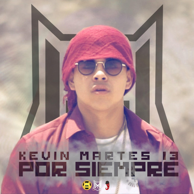 Martes 13: Km13 Por Siempre By Kevin Martes 13 On Spotify