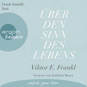 Über den Sinn des Lebens (Ungekürzte Lesung) Audiobook
