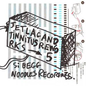 Jetlag and Tinnitus Reworks Part 5 album