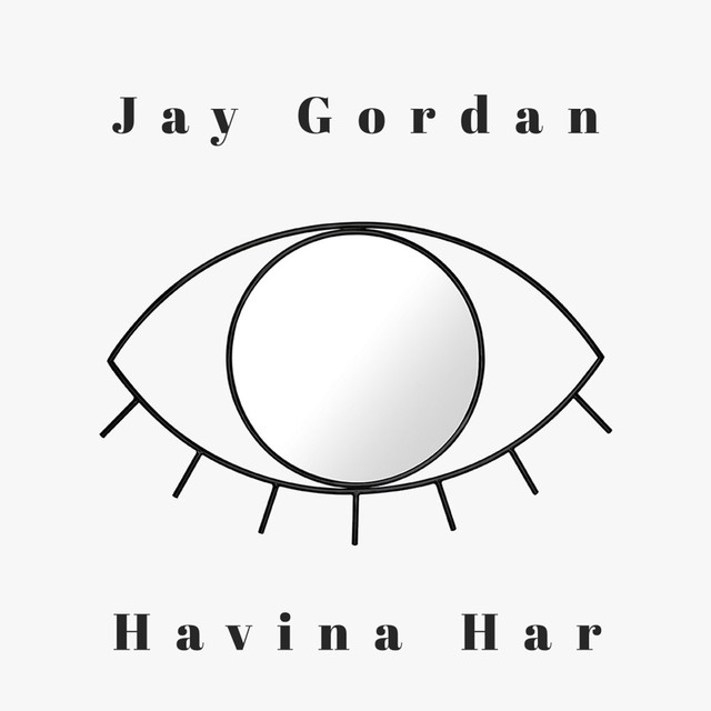Album cover for Havina Har by Jay Gordan