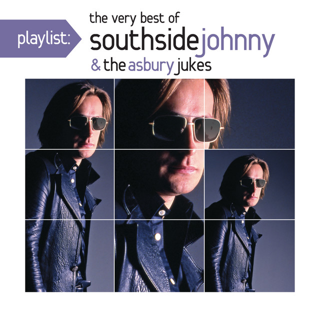 Playlist: The Very Best of Southside Johnny & The Asbury Jukes ('76-'80)