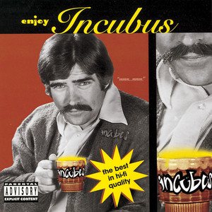 Enjoy Incubus Albumcover