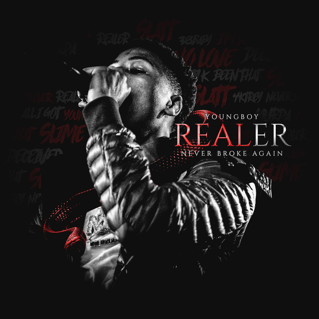 Album cover for Realer by YoungBoy Never Broke Again
