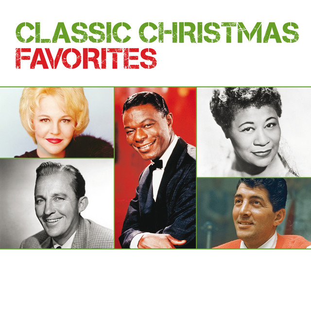 classic christmas favorites by various artists on spotify - Classic Christmas Favorites