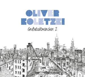 Großstadtmärchen 2 (Ltd. Deluxe Edt.) Albumcover