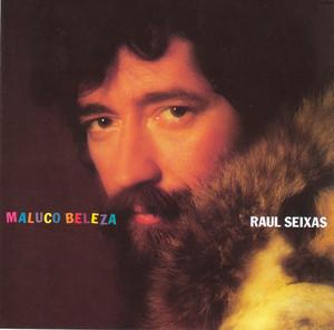 Maluco Beleza - Raul Seixas