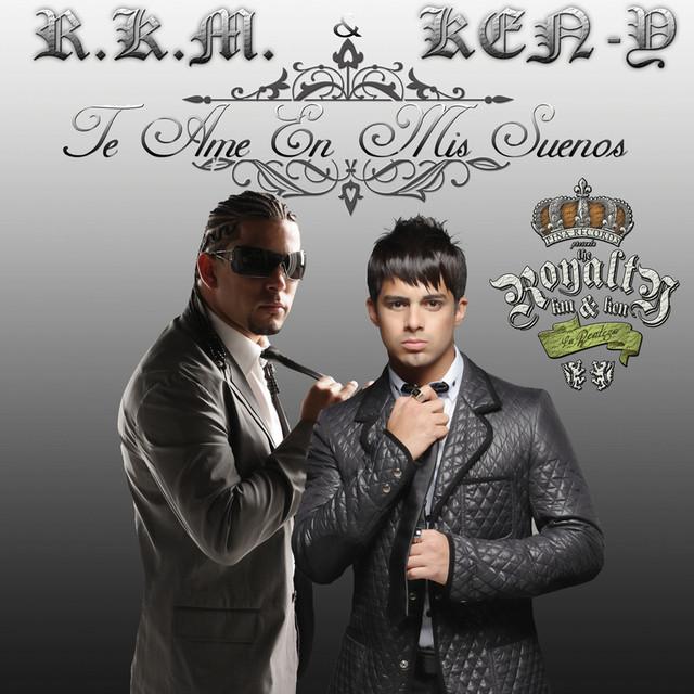 Te Ame En Mis Sueños by R K M & Ken-Y on Spotify