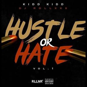 Hustle or Hate