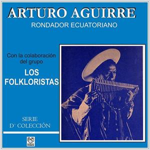 Rondador Ecuatoriano - Arturo