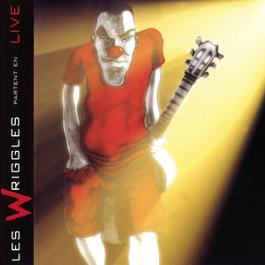 Partent en live  - The Wriggles