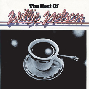The Best Of Willie Nelson - Willie Nelson
