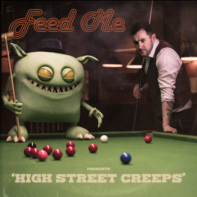 Album cover for High Street Creeps by Feed Me