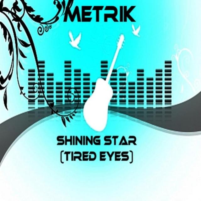 Shining Star (Tired Eyes) - Single