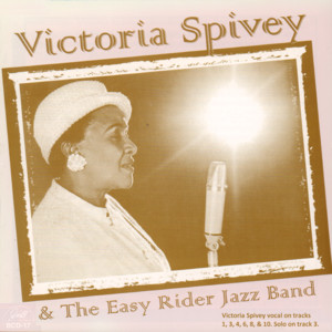Victoria Spivey and the Easy Rider Jazz Band album
