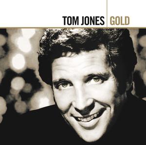 Gold  - Tom Jones