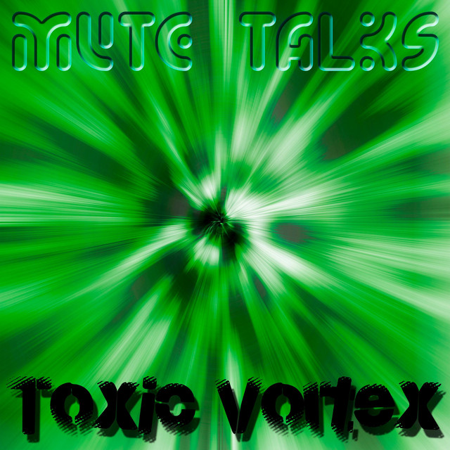 Toxic Vortex