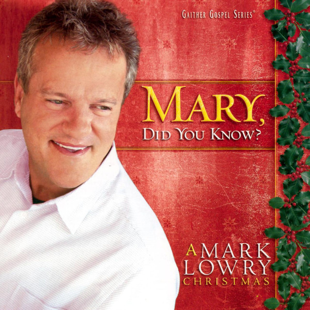 mary did you know by mark lowry on spotify - Mary Did You Know Christmas Song