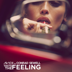 Taste The Feeling (Avicii Vs. Conrad Sewell)