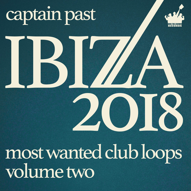 Ibiza 2018 - Most Wanted Club Loops 2