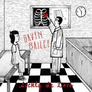 Sickly in Love - EP - Gavyn Bailey