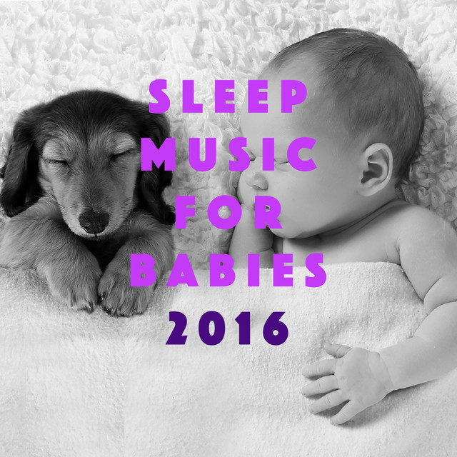 Sleep Music for Babies 2016