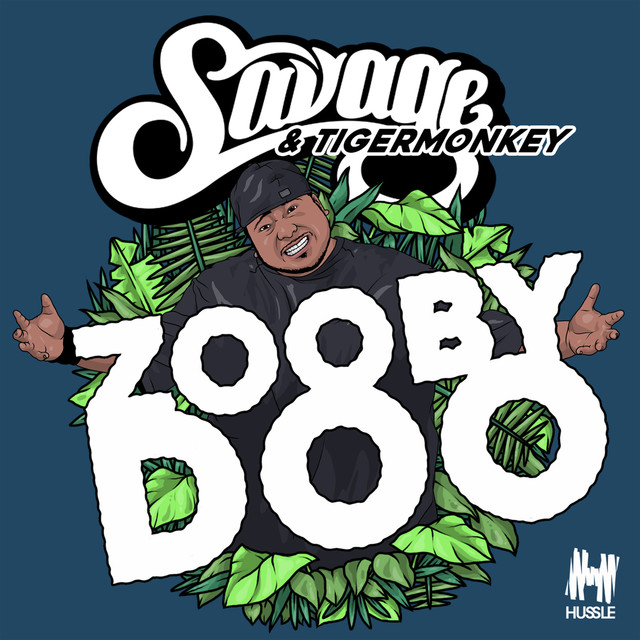 Zooby Doo (Savage Remix)