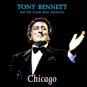 Tony Bennett with the Count Basie Orchestra Chicago (That Toddling Town) cover