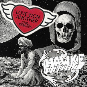 Hawke - Love Won Another