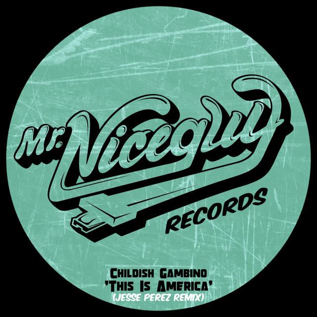 This Is America (Jesse Perez Remix)
