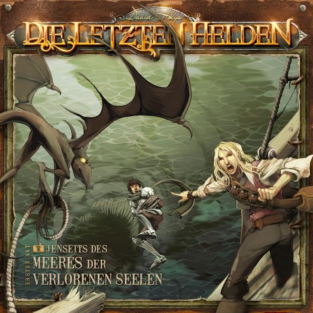 Die Letzten Helden - 05 Jenseits Der Meere Der Verlorenen Seelen Cover