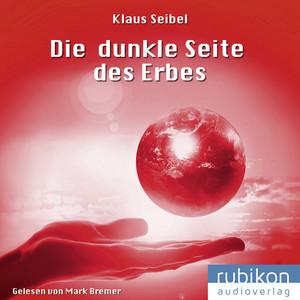 Die dunkle Seite des Erbes - Die erste Menschheit (3) Audiobook