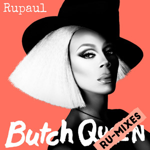 Butch Queen: Ru-Mixes album