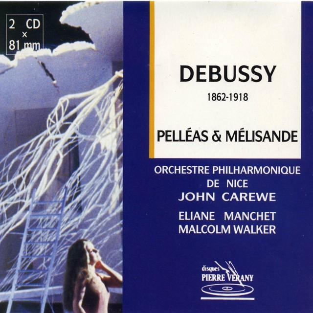 Debussy : Pelléas & Mélisande, drame lyrique en 5 actes et 12 tableaux de M. Maeterlinck Albumcover