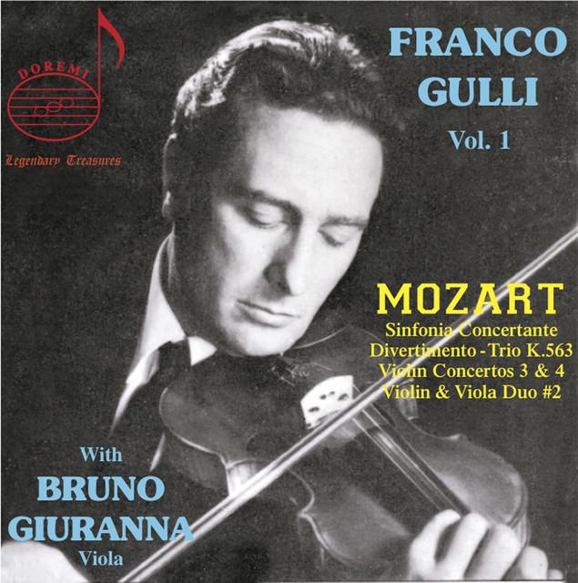 Franco Gulli, Vol 1: Mozart With Bruno Giuranna