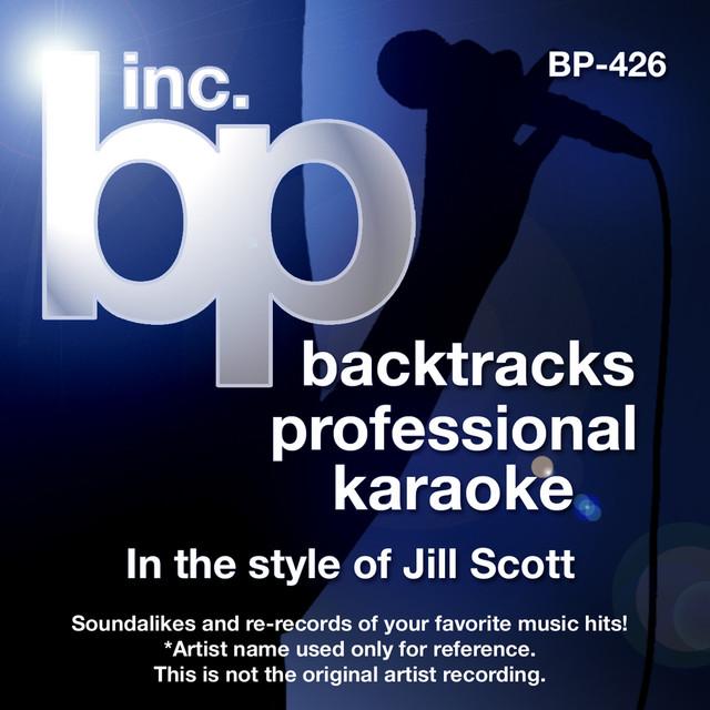 Karaoke - In the Style of Jill Scott (Karaoke Version) by