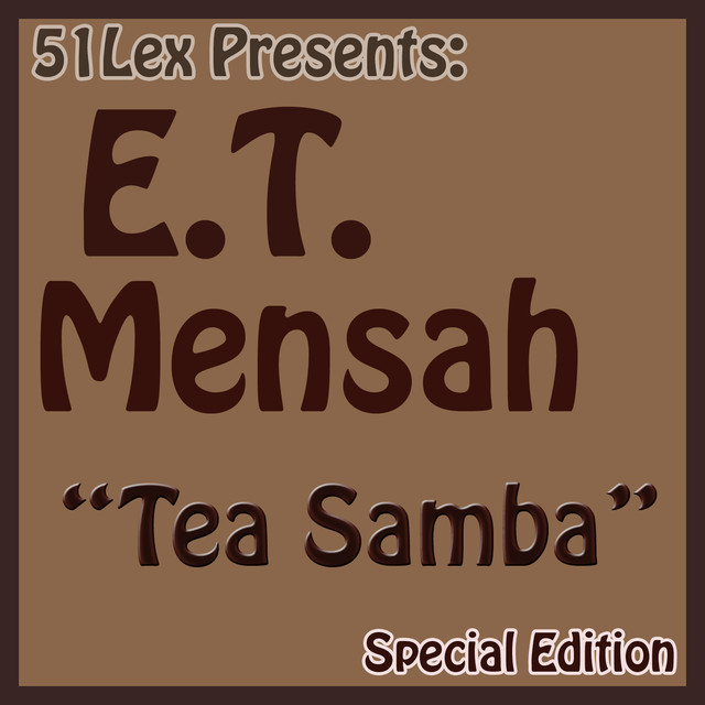 51 Lex Presents: Tea Samba