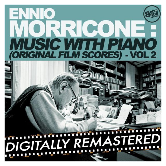 Ennio Morricone Music with Piano (Original Film Scores) - Vol. 2 [Digitally Remastered] Albumcover