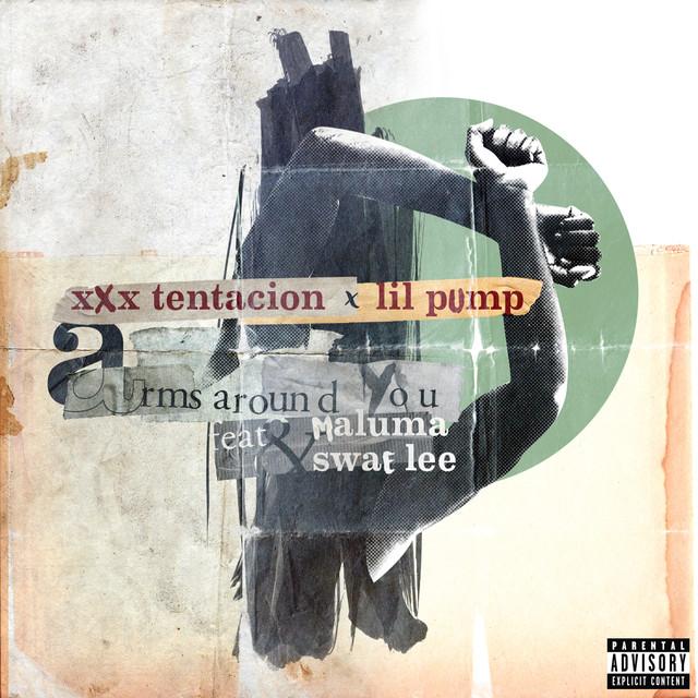 Arms Around You (feat  Maluma & Swae Lee), a song by XXXTENTACION