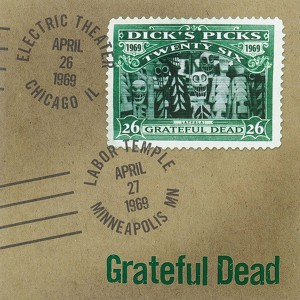 Dick's Picks Vol. 26: 4/26/69 (Electric Theater, Chicago, IL) & 4/27/69 (Labor Temple, Minneapolis, MN) Albumcover