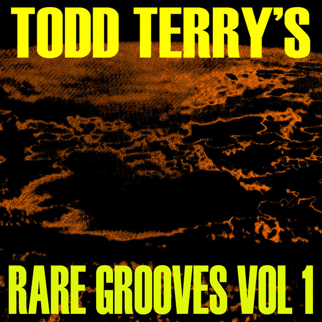 Todd Terry's Rare Grooves Vol I