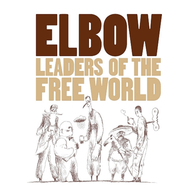 Album cover for Leaders Of The Free World by Elbow