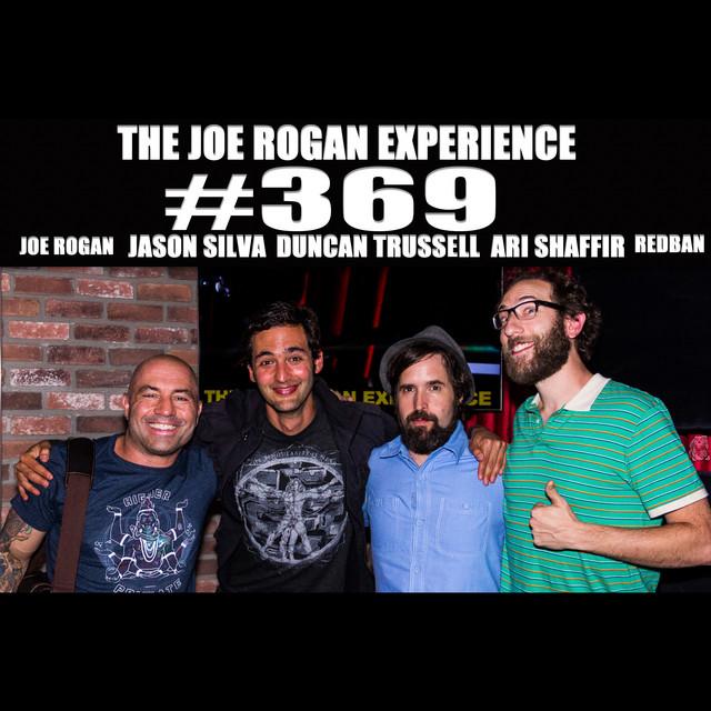 #369 - Jason Silva, Duncan Trussell, Ari Shaffir