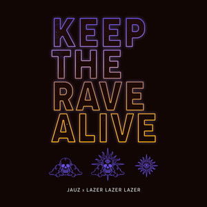 Keep The Rave Alive Albümü
