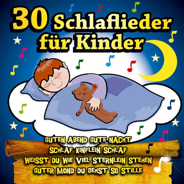 30 Schlaflieder Für Kinder Guten Abend Gute Nacht Weisst Du