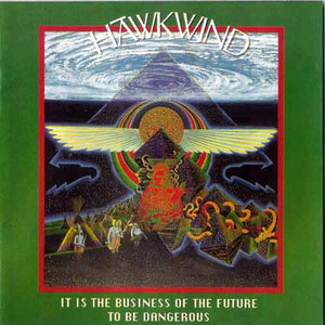 It Is the Business of the Future to Be Dangerous album