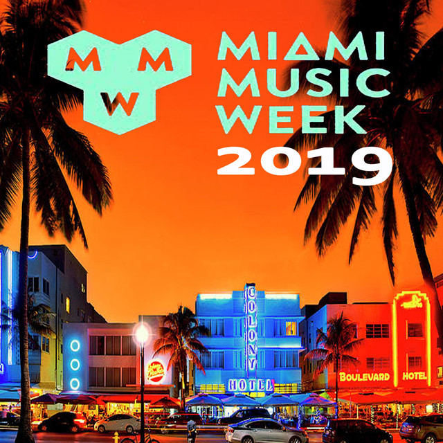 Miami Music Week 2019 WMC Winter Music Conferences (The Best