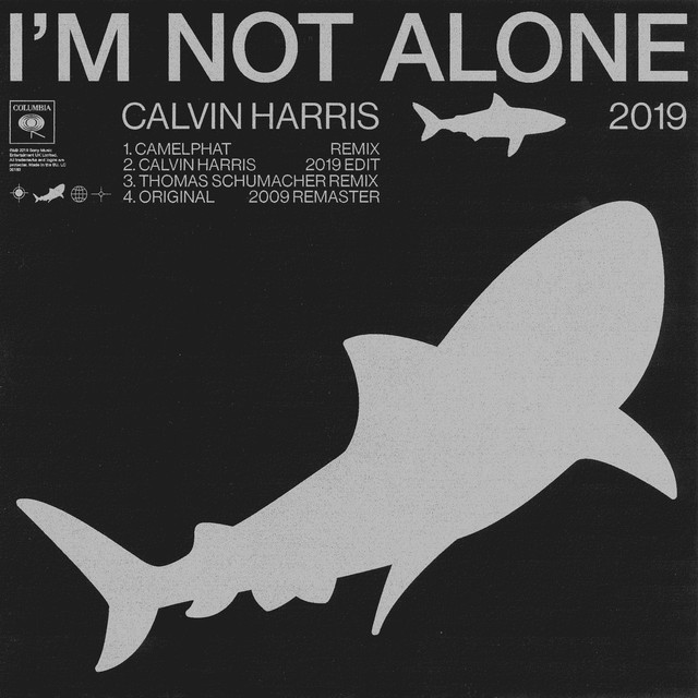 Calvin Harris - I'm Not Alone 2019